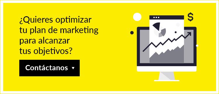 ¿Quieres optimizar  tu plan de marketing  para alcanzar  tus objetivos?