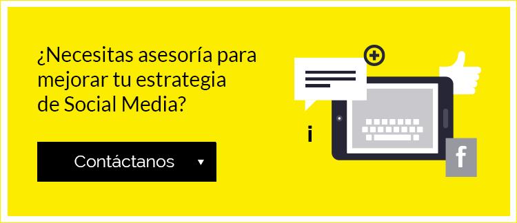 ¿Necesitas asesoría para mejorar tu estrategia de Social Media?